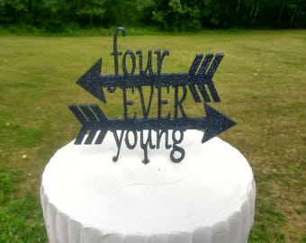 Four Ever Young Cake Topper