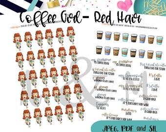 Coffee Girl- Red Hair- Printable Planner stickers, Coffee, Coffee Addict, Coffee Stickers Planner stickers, Erin Condren, Happy Planner