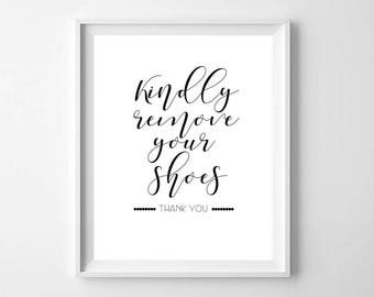 Shoes off sign, PRINTABLE art, Entry way decor, Remove your shoes sign, Shoes off print, Housewarming gift, Wall art, Mud room decor
