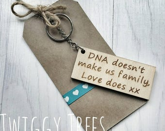 Step Dad DNA doesn't make us family love does Genes keychain Engraved Keyring father Fathers Day Gift present