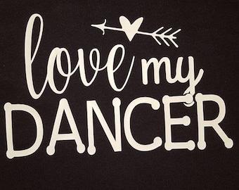 love my dancer shirt