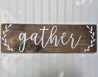 Rustic Gather Sign Dining Room Decor