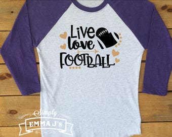 Live Love Football, Fridays are for football, football shirt, school spirit, football mom, football