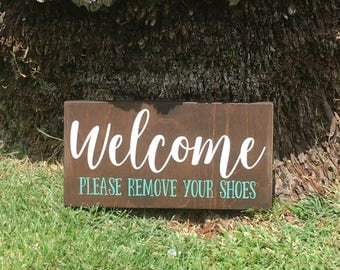 Welcome Please remove your shoes Sign | Welcome Sign | Wood Sign |
