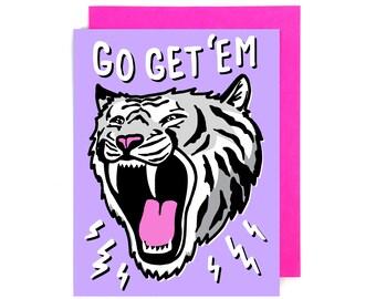 Card // Encouragement // Go Get 'Em Tiger