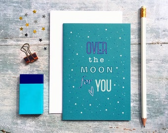 Engagement Card - Pregnancy Card - New Job Card - New Home Card - New Arrival Card - New Baby Card - Congratulations Card - Over The Moon