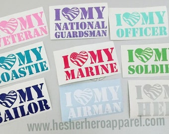 "I love my.... 4"" decal, army wife decal, i love my soldier, marine girlfriend, hero decal"