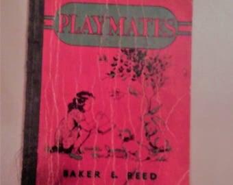 Vintage Book Titled Playmates