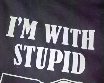 Vintage 90s I'm With Stupid Screen Print T Shirt size XL