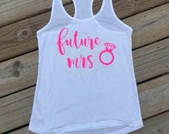 Future Mrs. shirt