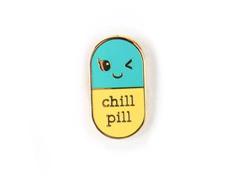 Chill pill YELLOW Kawaii pin | Student gift | Gift Nurse | Gift Pharmacist | Gift Doctor | Enamel Chill Pill Pin | Just chill