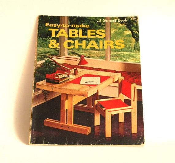 Sunset Easy To Make Tables Chairs Book 1976 Vintage Retro