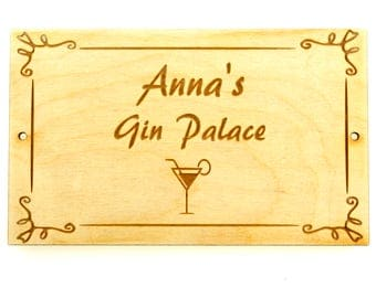 Hand Made Gin Palace Personalised Wooden Sign with Your Choice of Text