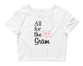All for the Gram Women's Crop Tee