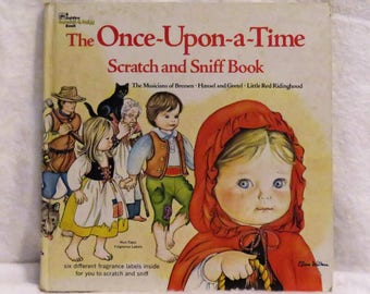 The Once Upon A Time Scratch and Sniff Book by Ruthanna Long 1978, Fairy Tales For Children, Scratch and Sniff Fairy Tales for Kids
