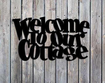 Welcome To Our Cottage Whimsical Metal Sign - Welcome Sign - Home Sign