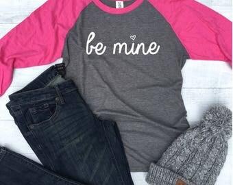 Be Mine Valentines Raglan, Womens Valentines Day Shirt Teacher, Pink  Raglan, Plus Raglan