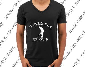 "T-shirt ""J' peux pas, j'ai golf."" Tee-shirt humour idée cadeau."
