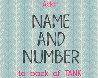 Add Name and/or Number to Back of Sports Tank *Baseball, Softball, Soccer