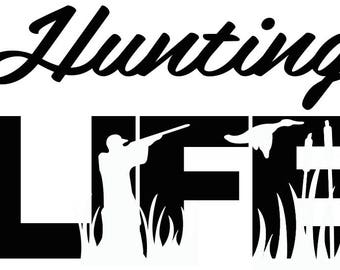 Hunting Life SVG Cutting File for Cricut