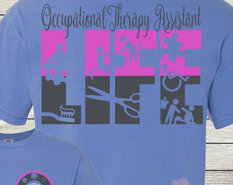 Monogrammed Occupational Therapy Assistant Life COTA Customized Shirt Personalized