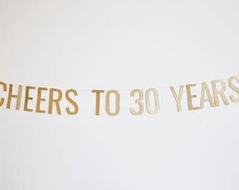 Cheers to 30 Years Banner - Anniversary Party Banner, Birthday Banner