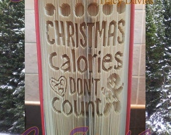Christmas Calories dont Count and fold pattern