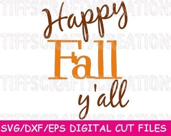 Fall Y'all Svg, Fall Svg, Svg Fall Files, Svg Fall, Fall Cricut, Fall Autumn Svg, happy fall files, happy fall cut file, happy fall svg file