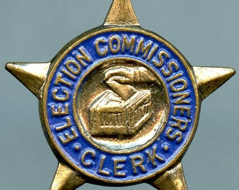 Vintage Election Commissioners Clerk Pin