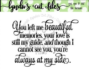 You Left Me Beautiful Memories SVG/DXF/EPS file