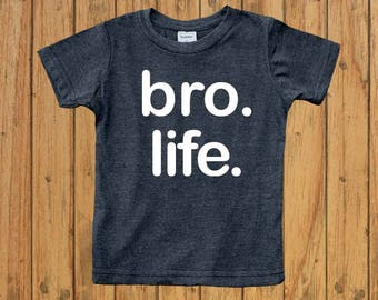 boys bro life shirt, big brother announcement shirt, big brother t shirt, big brother gift, big brother little brother, toddler gift