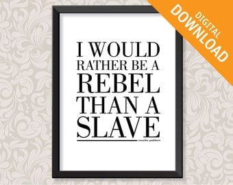 I Would Rather Be A Rebel quotation by Emmeline Pankhurst