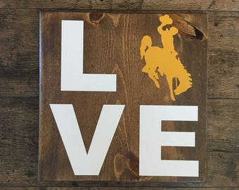 LOVE - Wood Sign - University of Wyoming - Bucking Horse and Rider - Officially Licensed UW Product