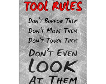 """Tool Rules Novelty Metal Sign 6"""" X 9"""""""
