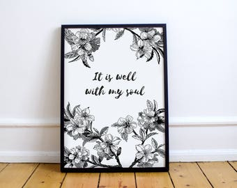 It Is Well With My Soul Print. Christian Print, Christian Wall Decor, Wisdom, Scripture, Bible Verse, Christian Quote.