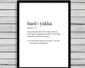 Hard Yakka | Art Print | Australian Humour | Wall Art | A4 Unframed - Free Shipping within Australia