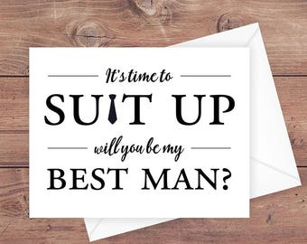 will you be my best man card - it's time to suit up - suit up best man card - funny best man card - greeting card download - PRINTABLE