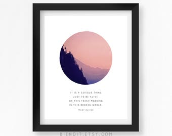 Alive In This Broken World, Poetry, Mary Oliver, Literary Print, Literary Art, Quote Print, Typography, Inspirational Quote, Minimalist Art