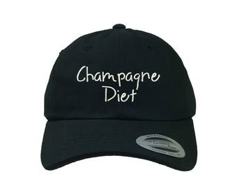 CHAMPAGNE DIET Yupoong Dad Hat, Champagne Brunch Hat Wine Hat Embroidered Ethanol Drinking Hat, Low Profile Sparkling Wine Cap Wine Lover