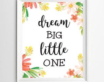 Dream big little one print Nursery poster Decor Playroom decoration Kids Wall Art Print Nursery Wall art nursery decor nursery gift