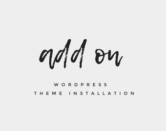 ADD ON | WordPress Theme Installation + Setup | WordPress Theme Guide Help