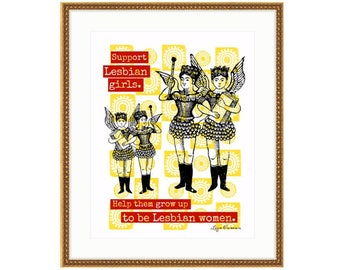Support Lesbian Girls. Printed and framed digital collage by Liza Cowan. 3 sizes and 2 frame choices available. FREE SHIPPING