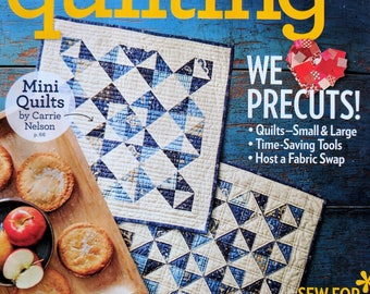 AMERICAN PATCHWORK and QUILTING Magazine August 2017 - We Love Precuts!