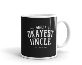 Uncle Gift, World's Okayest Uncle Coffee Mug, Gift for Uncle, new uncle gift, best uncle