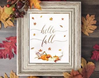 Hello Fall Digital Printable Art, Fall Art, Autumn Art, Fall Print, Fall Printable, Fall sign, Fall Quote, Fall Decor