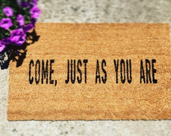 Come, Just As You Are - Hand-painted - Coir Doormat