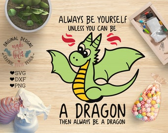 dragon svg, dragon cutting file, kids svg, boys svg, toddlers svg, baby svg, always be a dragon, t-shirt designs, fantasy svg, dragons svg