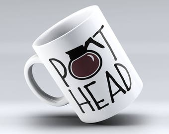 PotHead, Pot Head Mug, Pothead Coffee Mug, Pothead Coffee, Coffee Lover, Cute Coffee Mug