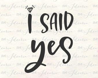 Engagement svg, Bride to be svg, Wedding Svg, Bridal Party Svg, Mrs Svg, svg designs, svg sayings, i said yes svg, i asked svg, diamond ring