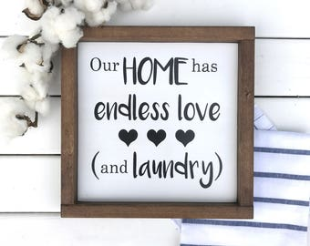 """Our Home Has Endless Love and Laundry Wood sign with frame (10""""x10"""")"""